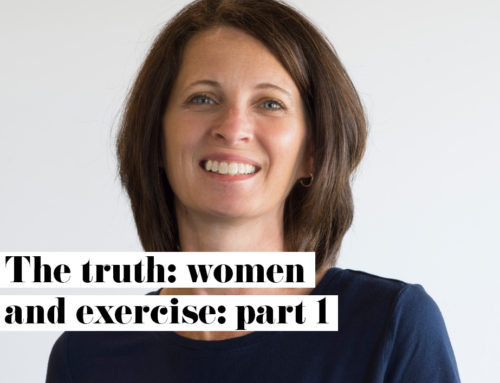 The Truth: Women and Exercise (Part 1)